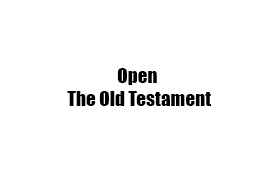Open The Old Testament