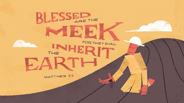 Matthew 5:5 Blessed are the meek
